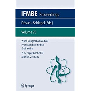 World Congress on Medical Physics and Biomedical Engineering September 7 - 12, 2009 Munich, Germany (IFMBE Proceedings)