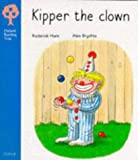 Oxford Reading Tree: Stage 3: More Stories: Kipper the Clown