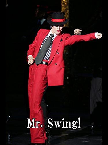 Mr. Swing!('13年花組・東京・千秋楽) 花組 東京宝塚劇場