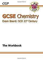 Gcse Chemistry OCR 21st Century Workbook (Workbooks With Separate Answer)