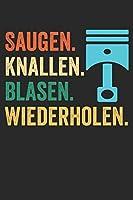 Saugen. Knallen. Blasen. Wiederholen.: Notizbuch/Tagebuch/Organizer/120 Linierte Seiten/ 6x9 Zoll