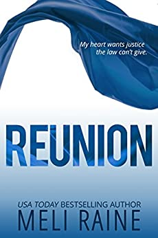 Reunion (Coming Home #3) by [Raine, Meli]