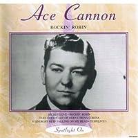 Rockin' Robin by Ace Cannon (1995-11-21)