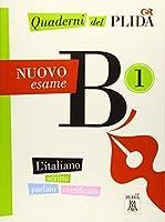 Quaderni del PLIDA B1 - Nuovo esame / Uebungsbuch: L'italiano scritto parlato certificato / Uebungsbuch mit Audiodateien als Download