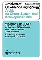 Teil I: Referate: Chirurgie des Felsenbeins und der angrenzenden Schaedelbasis (ausser Mittelohr-Chirurgie) (Verhandlungsbericht der Deutschen Gesellschaft fuer Hals-Nasen-Ohren-Heilkunde, Kopf- und Hals-Chirurgie)