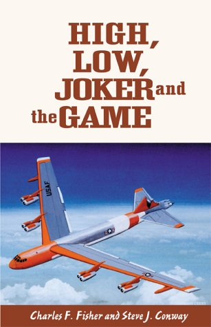High, Low, Joker and the Game: The Adventures of an Experimental Test Pilot