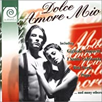 Sound of Dolce Amore Mio