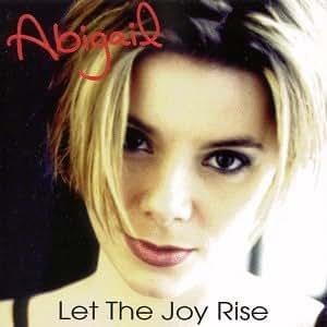 Let the Joy Rise