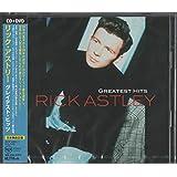 リック・アストリー・グレイテスト・ヒッツ(DVD付)