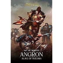 Angron: Slave of Nuceria