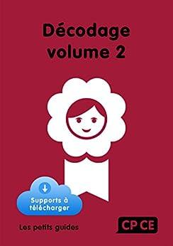 Décodage CP/CE Volume 2 (French Edition) by [Mirgalet, Frédérique]