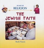 The Jewish Faith (Start-up Religion)