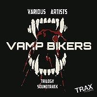 Vamp Bikers Tres [Explicit]