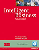 Intelligent Business Pre-Intermediate Coursebook with CD