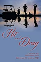 Hit and Drag: A Ham Marks, MD, Medical Murder Mystery