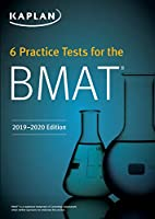 6 Practice Tests for the BMAT (Kaplan Test Prep)