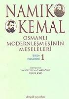 Osmanli Modernlesmesinin Meseleleri Butun Makaleleri 1