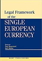 Legal Framework of the Single European Currency