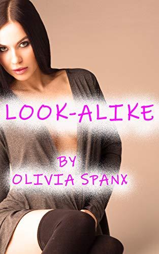 Look-Alike: A Feminization Sissification Short (English Edition)