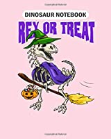 Dinosaur Notebook: halloween skeleton dinosaur witch trick or treat  College Ruled - 50 sheets, 100 pages - 8 x 10 inches