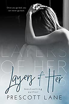 Layers of Her by [Lane, Prescott]