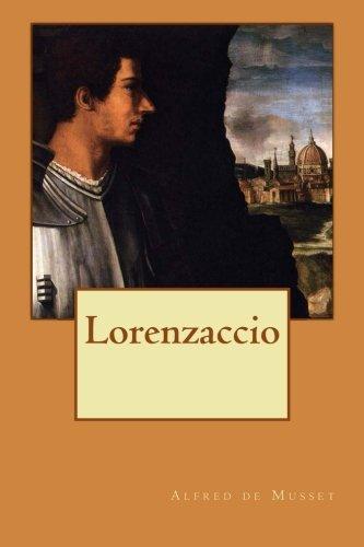 Download Lorenzaccio (French Edition) 1496109716