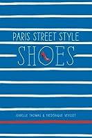 Paris Street Style: Shoes by Isabelle Thomas Frederique Veysset(2015-03-03)