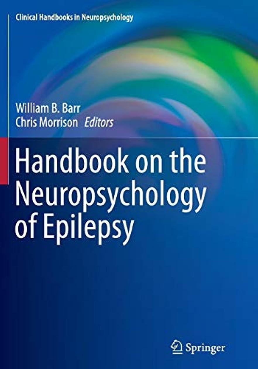 法律により付き添い人年金Handbook on the Neuropsychology of Epilepsy (Clinical Handbooks in Neuropsychology)