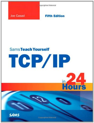 Download Sams Teach Yourself TCP/IP in 24 Hours 0672335719