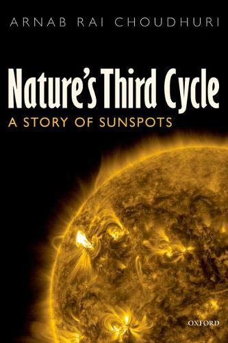 Download Nature's Third Cycle: A Story of Sunspots 0198807643