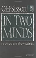In Two Minds: Guesses at Other Writers