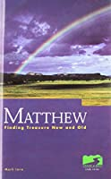Matthew: Finding Treasure New and Old
