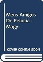 Meus Amigos De Pelucia - Magy