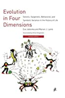 Evolution in Four Dimensions: Genetic, Epigenetic, Behavioral, and Symbolic Variation in the History of Life (Life and Mind: Philosophical Issues in Biology and Psychology) by Eva Jablonka Marion J. Lamb(2014-03-21)