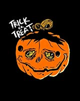 Trick Or Treat: A Halloween Book To Write Your Recipes In