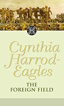 The Foreign Field: The Morland Dynasty, Book 31 by [Harrod-Eagles, Cynthia]