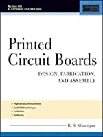 Printed Circuit Boards: Design, Fabrication, and Assembly (McGraw-Hill Electronic Engineering)