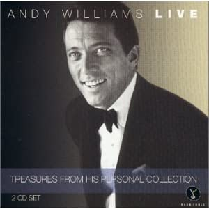 Andy Williams Live Treasures From His Personal Collection