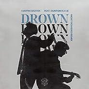 Drown (feat. Clinton Kane) (Nicky Romero Remix)
