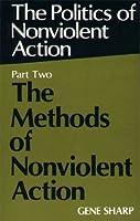 Methods of Nonviolent Action (Politics of Nonviolent Action)