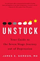 Unstuck: Your Guide to the Seven-Stage Journey Out of Depression [並行輸入品]