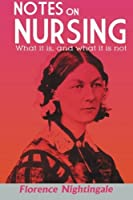 Notes on Nursing: What It Is and What It Is Not [並行輸入品]