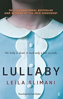 Lullaby by [Slimani, Leïla, Slimani, Leïla]