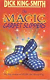 The Magic Carpet Slippers