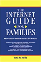 The Internet Guide for Families