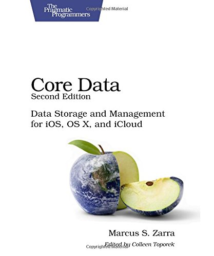 Download Core Data: Data Storage and Management for iOS, OS X, and iCloud 1937785084
