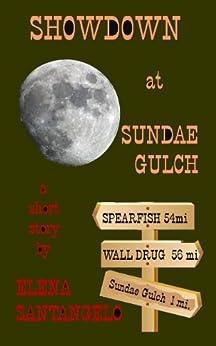 Showdown at Sundae Gulch (short story) by [Santangelo, Elena]