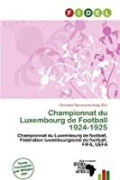 Championnat Du Luxembourg de Football 1924-1925