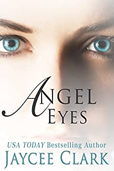 Angel Eyes (Mystic Moons Book 1) by [Clark, Jaycee]