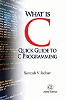 What is C:: Quick Guide To C Programming